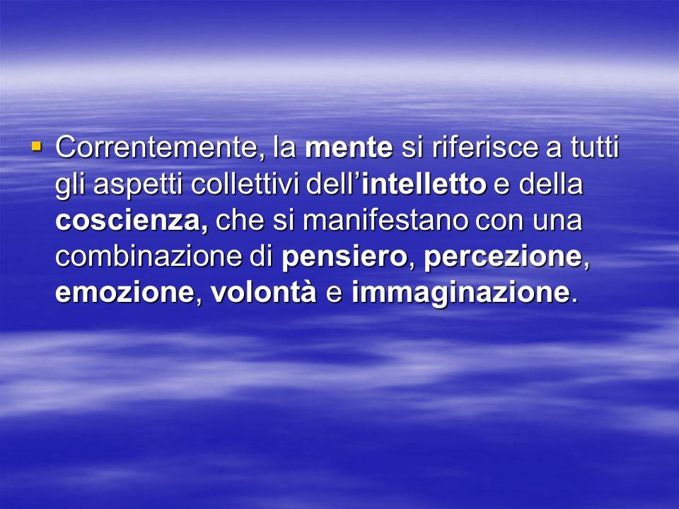Qualcuno dice che solo le funzioni intellettuali superiori costituiscono la mente, in particolare la ragione, la coscienza e la memoria.