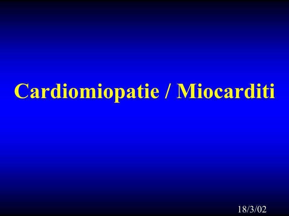 Cardiomiopatie Definizione : Malattie del muscolo cardiaco ad eziologia ignota (WHO-1980) N.B.Malattie specifiche del miocardio erano definite le affezioni da causa nota od associate a disordini di altri sistemi.