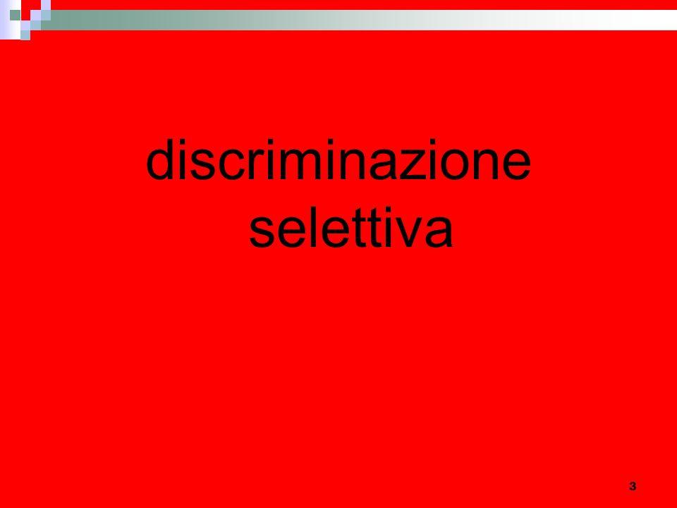 3 discriminazione selettiva