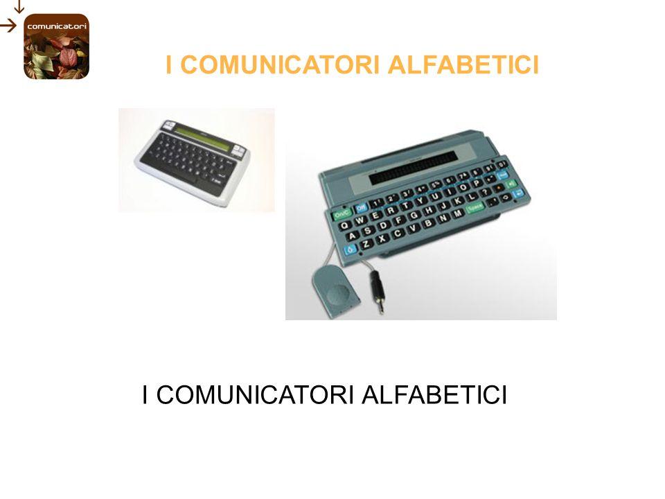 LA COMUNICAZIONE AUMENTATIVA E ALTERNATIVA I COMUNICATORI SIMBOLICI