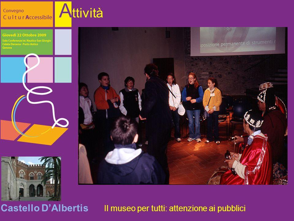 Castello DAlbertis Il museo per tutti: attenzione ai pubblici