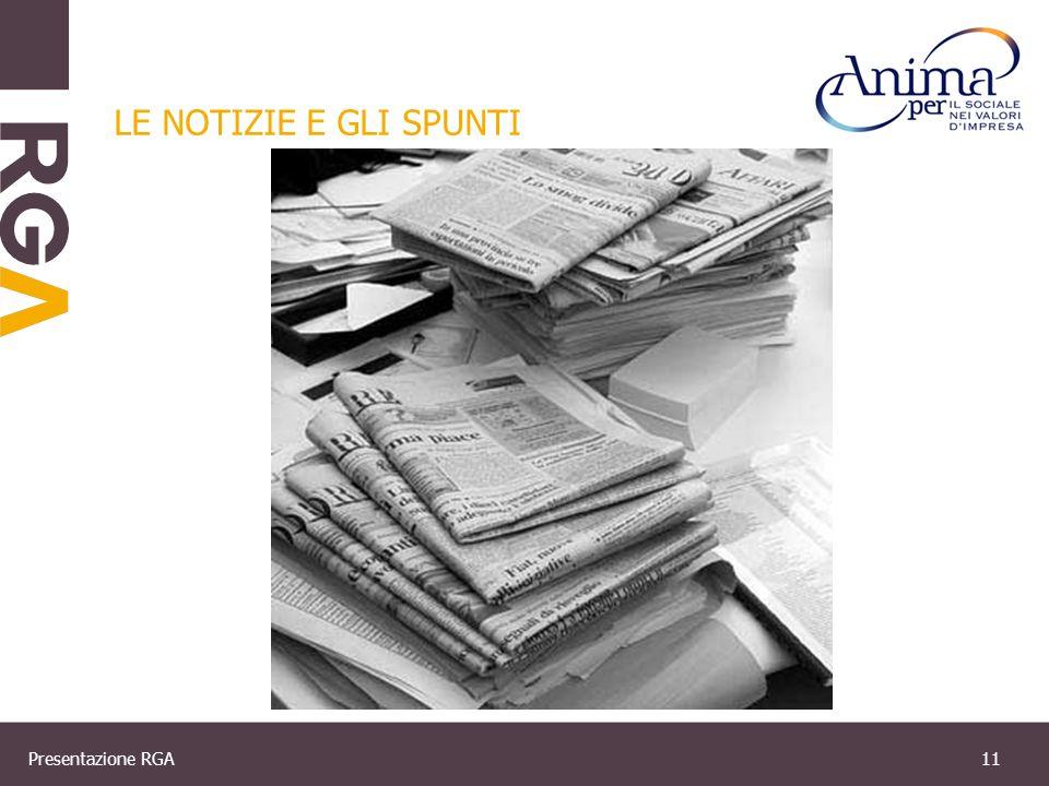 Presentazione RGA11 LE NOTIZIE E GLI SPUNTI