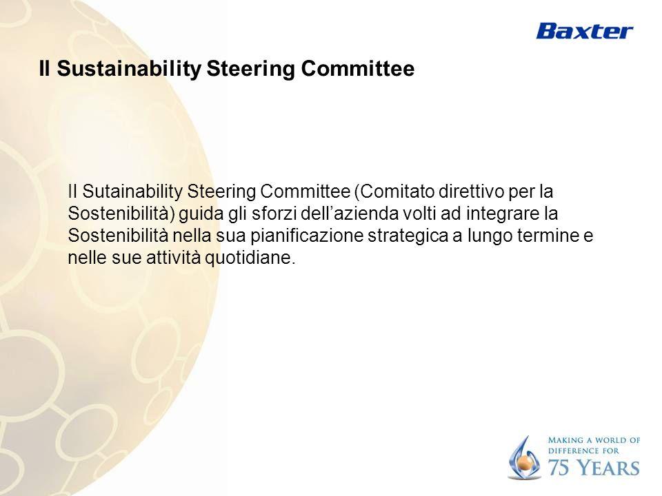 Il Sustainability Steering Committee Il Sutainability Steering Committee (Comitato direttivo per la Sostenibilità) guida gli sforzi dellazienda volti ad integrare la Sostenibilità nella sua pianificazione strategica a lungo termine e nelle sue attività quotidiane.