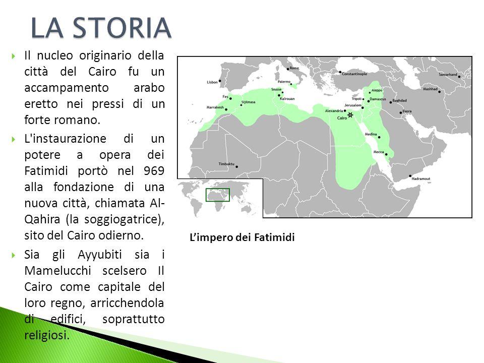Il nucleo originario della città del Cairo fu un accampamento arabo eretto nei pressi di un forte romano. L'instaurazione di un potere a opera dei Fat