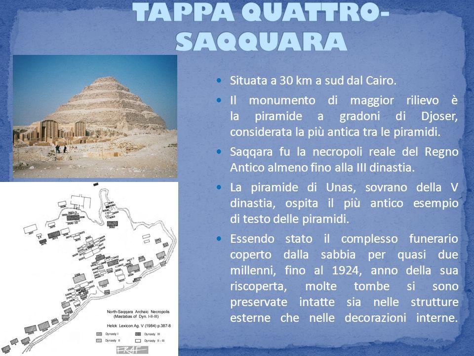 Situata a 30 km a sud dal Cairo. Il monumento di maggior rilievo è la piramide a gradoni di Djoser, considerata la più antica tra le piramidi. Saqqara