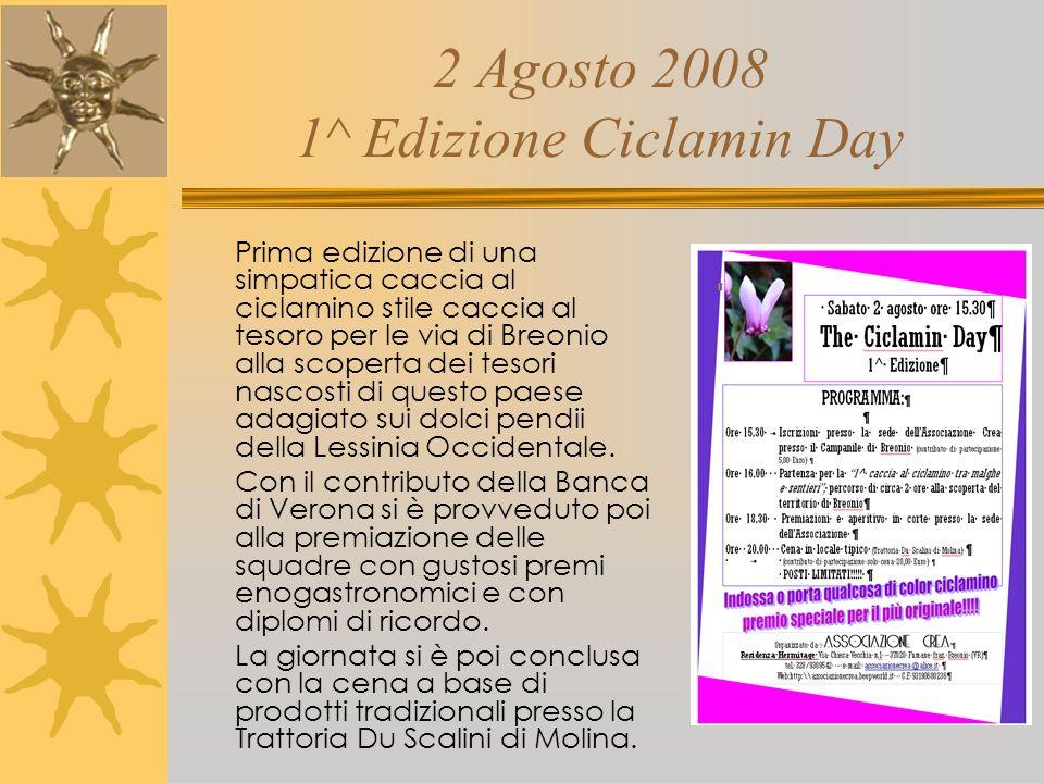 20 Luglio 2008 2^ Festa delle Campane Dopo il grande successo della prima edizione, torna la Festa delle campane, che si ripromette di diventare un pi