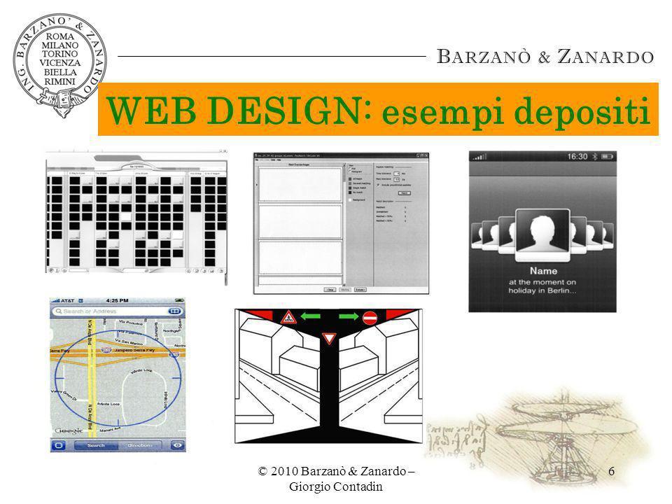 © 2010 Barzanò & Zanardo – Giorgio Contadin 6 WEB DESIGN: esempi depositi