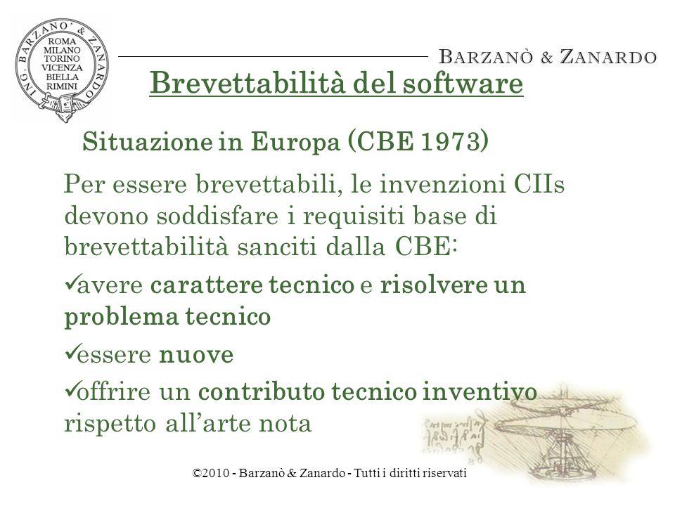 ©2010 - Barzanò & Zanardo - Tutti i diritti riservati Brevettabilità del software Brevettabilità delle invenzioni aventi una concreta utility: 1) Process; 2) Machine; 3) Manufactures or Articles thereof and Programs (dal 2001 anche in JP) Quindi, anche CII Situazione negli USA e JP