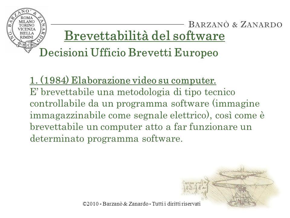 ©2010 - Barzanò & Zanardo - Tutti i diritti riservati Brevettabilità del software Art.