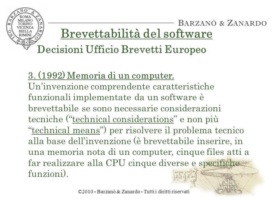 ©2010 - Barzanò & Zanardo - Tutti i diritti riservati Brevettabilità del software 2.