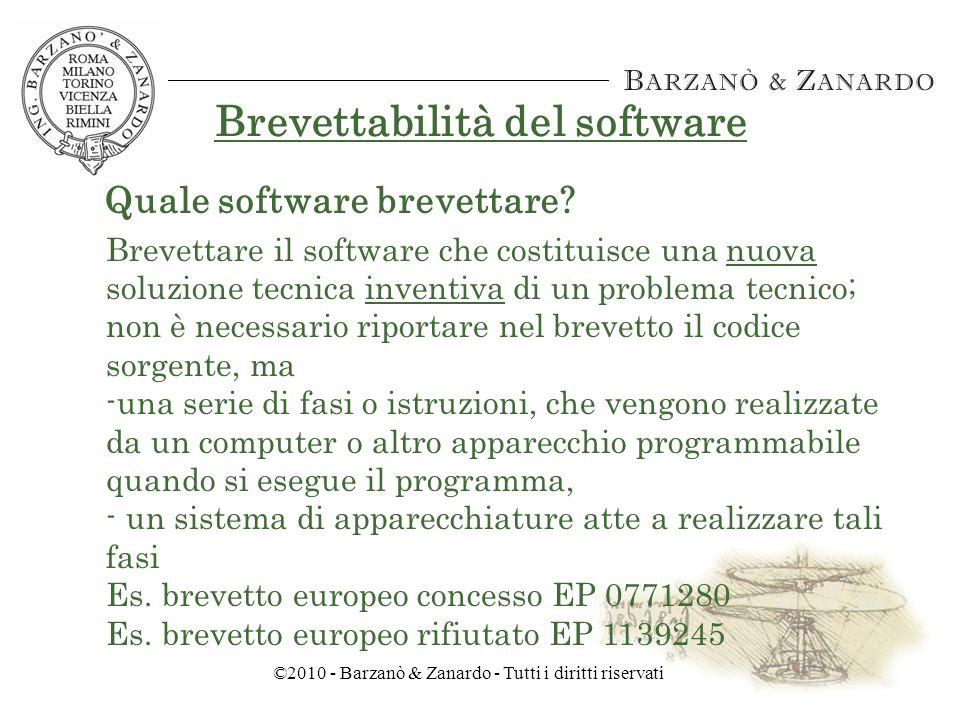 ©2010 - Barzanò & Zanardo - Tutti i diritti riservati Brevettabilità del software 22.10.2008 - Decisione pendente EPO.