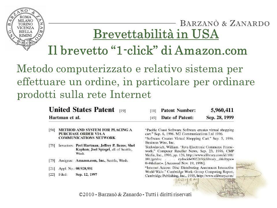 ©2010 - Barzanò & Zanardo - Tutti i diritti riservati Brevettabilità in USA LUfficio Brevetti USA, dopo aver affermato la brevettabilità del software, afferma anche la brevettabilità dei business methods nel caso State Street vs.