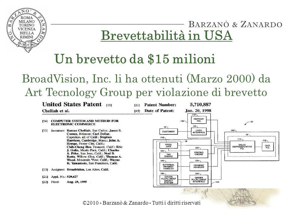 ©2010 - Barzanò & Zanardo - Tutti i diritti riservati Brevettabilità in USA Il brevetto di vendita on-line di biglietti aerei