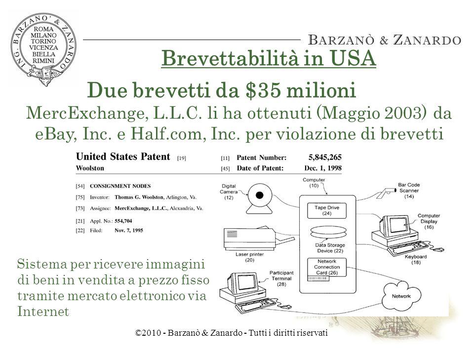 ©2010 - Barzanò & Zanardo - Tutti i diritti riservati Brevettabilità in USA Un brevetto da $15 milioni BroadVision, Inc.