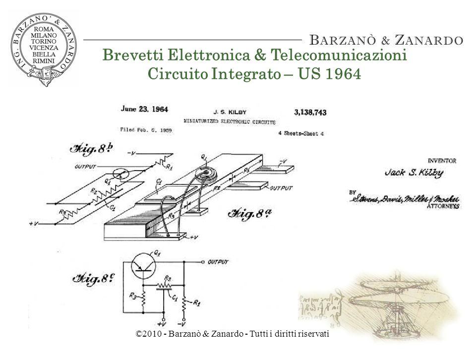 ©2010 - Barzanò & Zanardo - Tutti i diritti riservati Brevetti Elettronica & Telecomunicazioni Transistor – US 1950