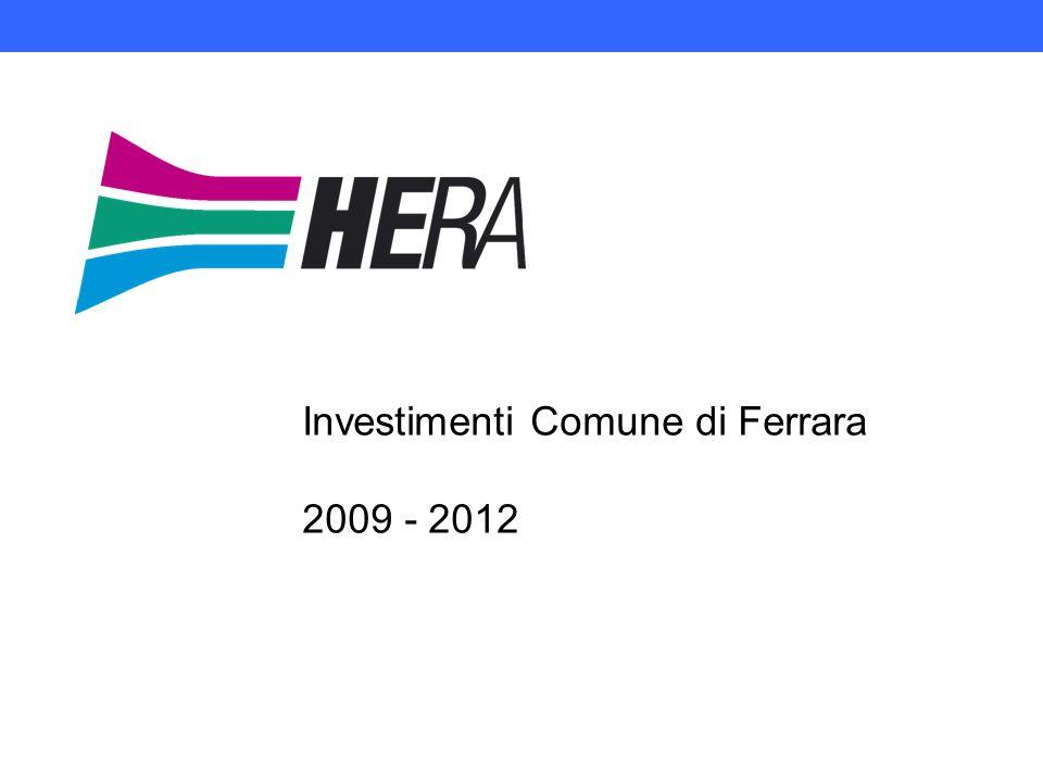 Investimenti Comune di Ferrara 2009 - 2012