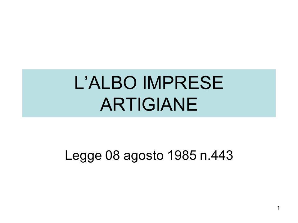 1 LALBO IMPRESE ARTIGIANE Legge 08 agosto 1985 n.443