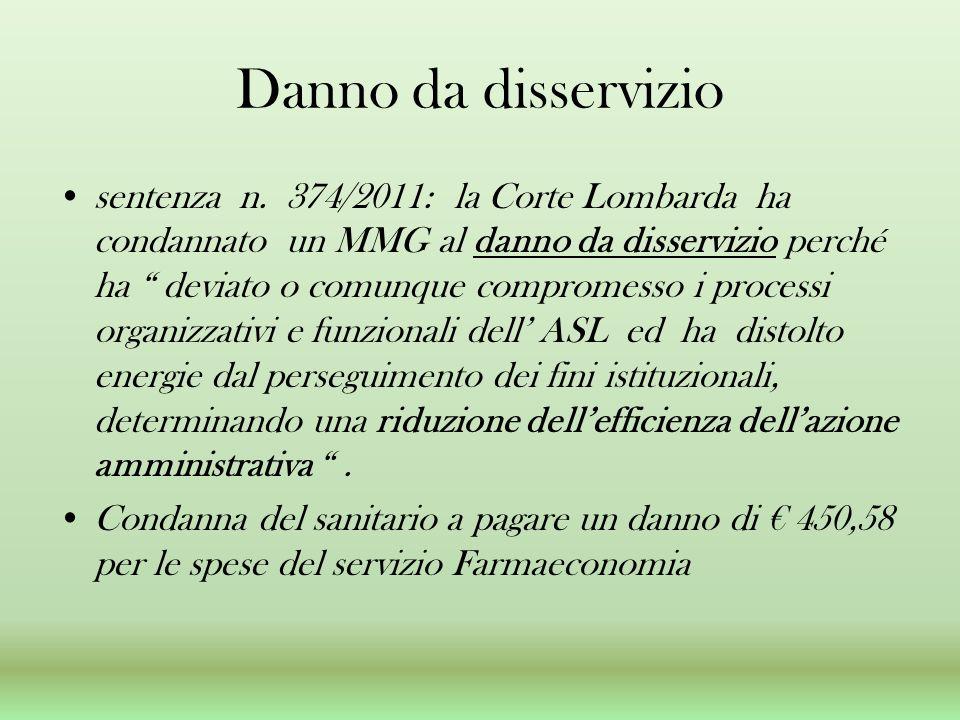 Danno da disservizio sentenza n. 374/2011: la Corte Lombarda ha condannato un MMG al danno da disservizio perché ha deviato o comunque compromesso i p