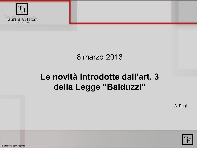 8 marzo 2013 Le novità introdotte dallart. 3 della Legge Balduzzi A. Bugli