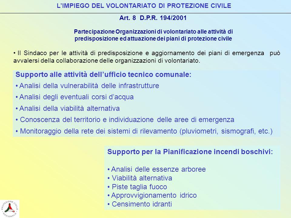Art. 8 D.P.R. 194/2001 Partecipazione Organizzazioni di volontariato alle attività di predisposizione ed attuazione dei piani di protezione civile LIM