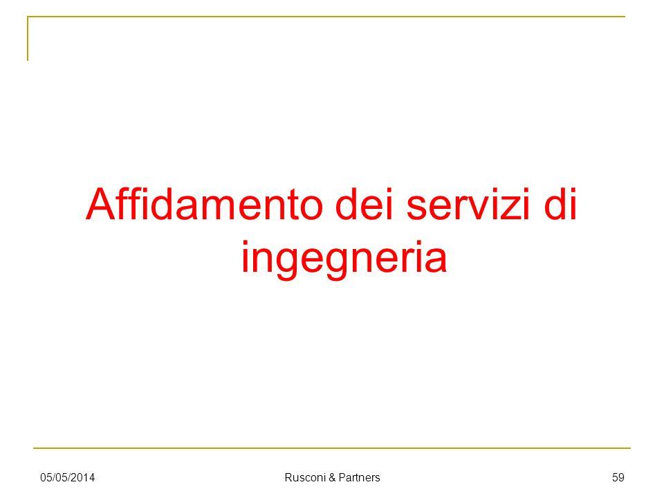 Affidamento dei servizi di ingegneria 5905/05/2014 Rusconi & Partners