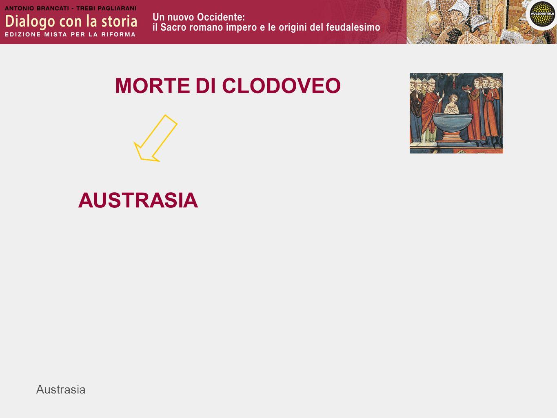 Austrasia MORTE DI CLODOVEO AUSTRASIA