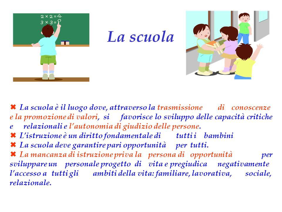 La scuola è il luogo dove, attraverso la trasmissione di conoscenze e la promozione di valori, si favorisce lo sviluppo delle capacità critiche e relazionali e lautonomia di giudizio delle persone.