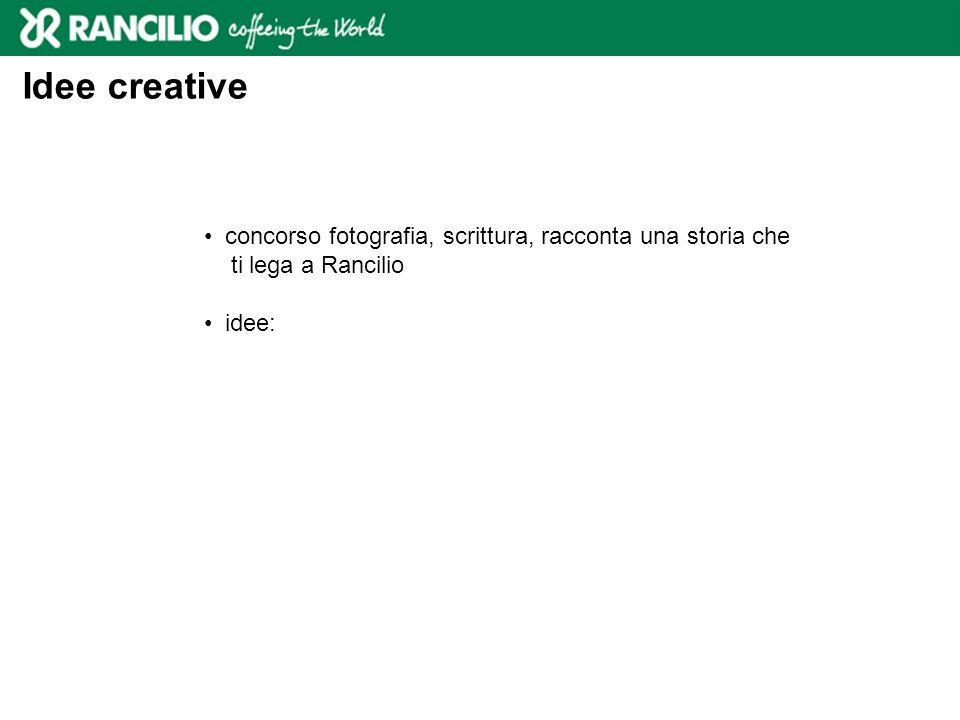 Idee creative concorso fotografia, scrittura, racconta una storia che ti lega a Rancilio idee: