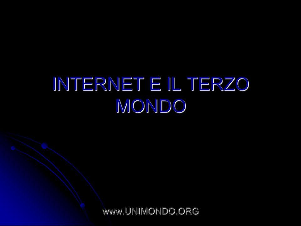 INTERNET E IL TERZO MONDO www.UNIMONDO.ORG