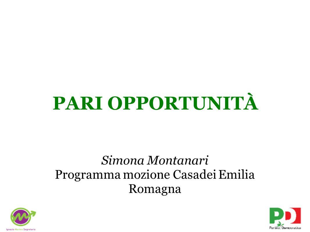 PARI OPPORTUNITÀ Simona Montanari Programma mozione Casadei Emilia Romagna
