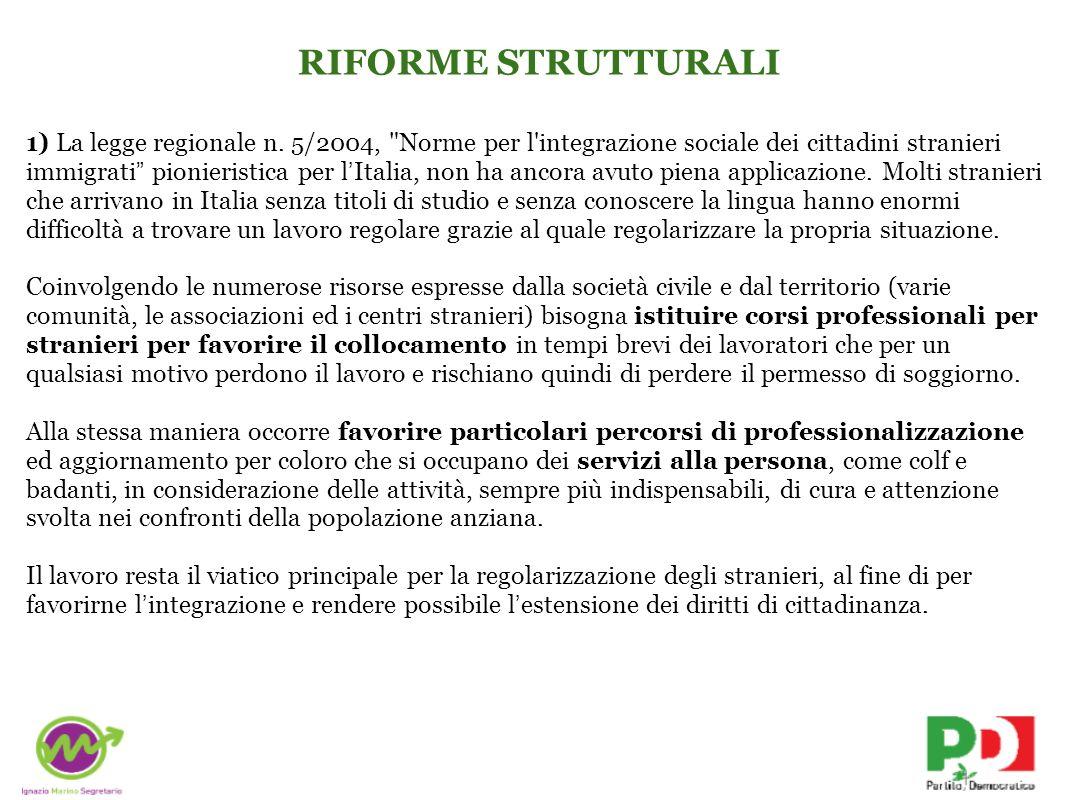 RIFORME STRUTTURALI 1) La legge regionale n.