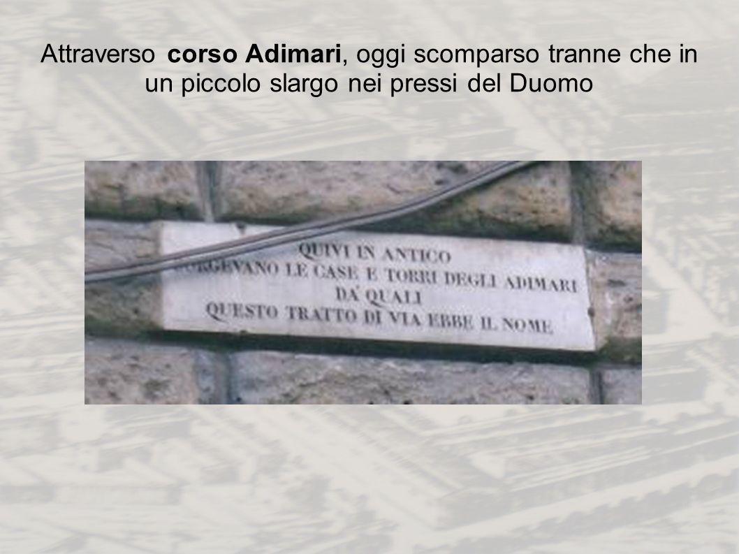 Attraverso corso Adimari, oggi scomparso tranne che in un piccolo slargo nei pressi del Duomo