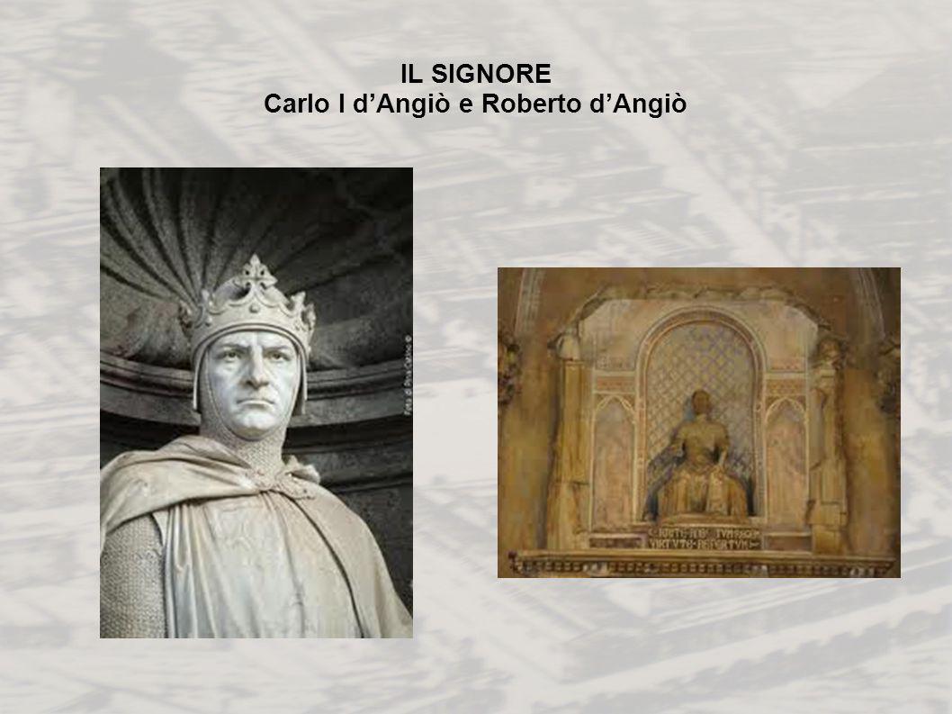 IL SIGNORE Carlo I dAngiò e Roberto dAngiò