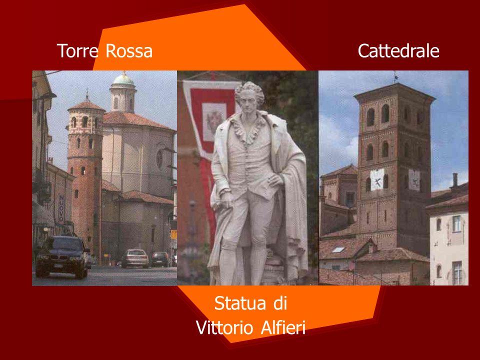 Torre Rossa Statua di Vittorio Alfieri Cattedrale