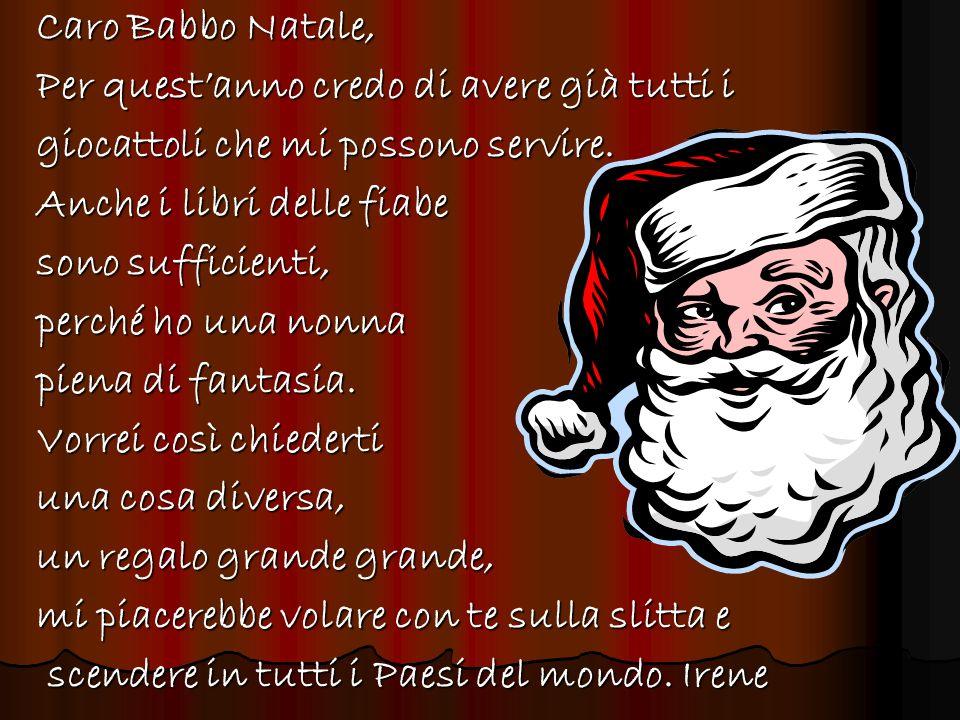 Babbo Natale: Salir nel cielo insieme a me.