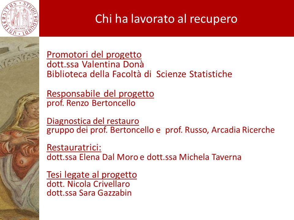 Promotori del progetto dott.ssa Valentina Donà Biblioteca della Facoltà di Scienze Statistiche Responsabile del progetto prof. Renzo Bertoncello Diagn