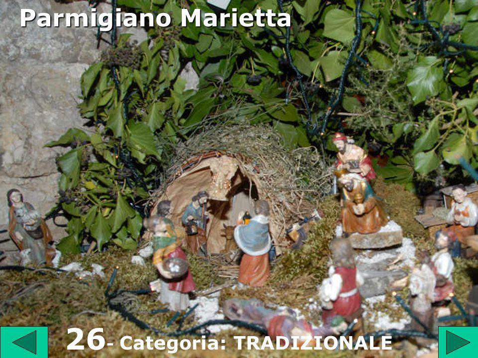 26 26 - Categoria: TRADIZIONALE Parmigiano Marietta