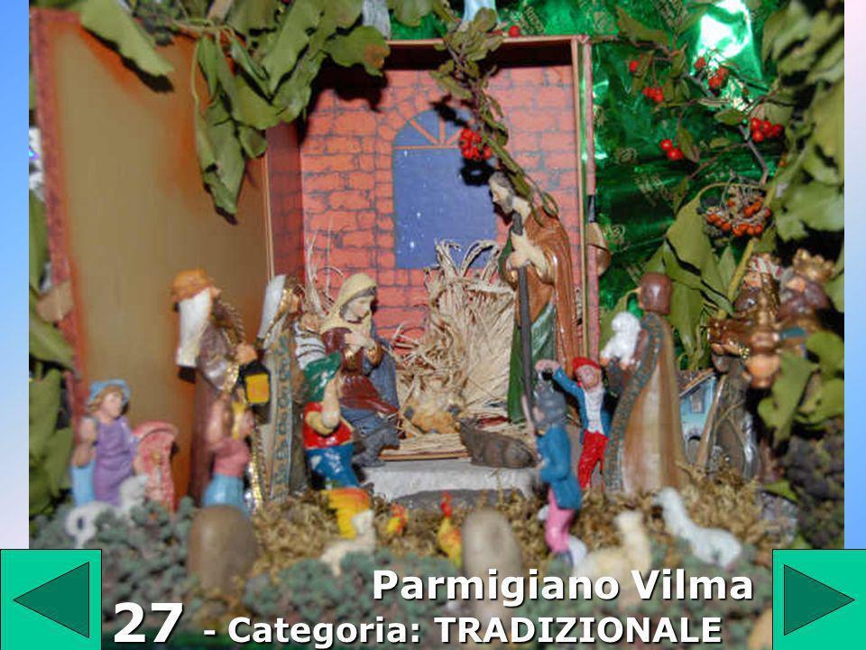 27 27 - Categoria: TRADIZIONALE Parmigiano Vilma