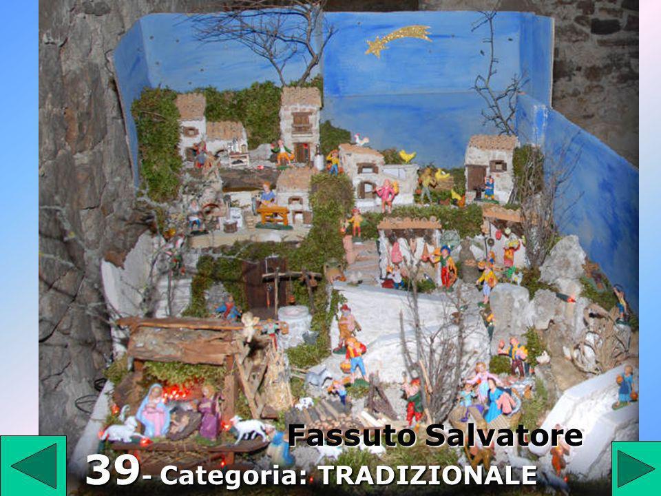 39 39 - Categoria: TRADIZIONALE Fassuto Salvatore