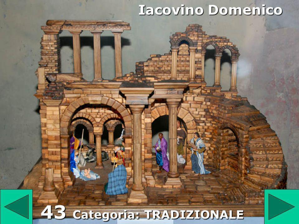 43 43 Categoria: TRADIZIONALE Iacovino Domenico