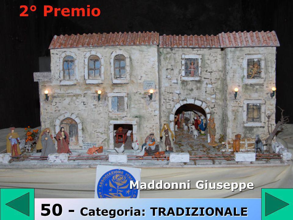 50 50 - Categoria: TRADIZIONALE Maddonni Giuseppe 2° Premio