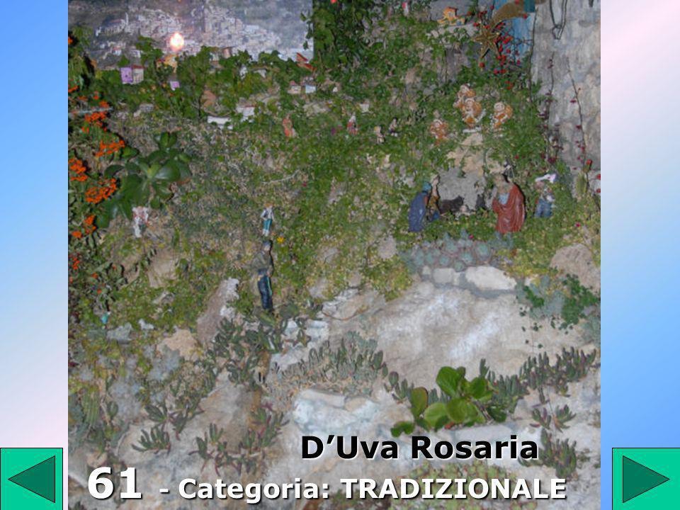 61 61 - Categoria: TRADIZIONALE DUva Rosaria