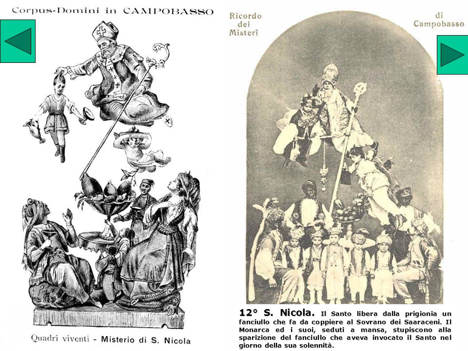 12° S. Nicola. Il Santo libera dalla prigionia un fanciullo che fa da coppiere al Sovrano dei Saaraceni. Il Monarca ed i suoi, seduti a mansa, stupisc