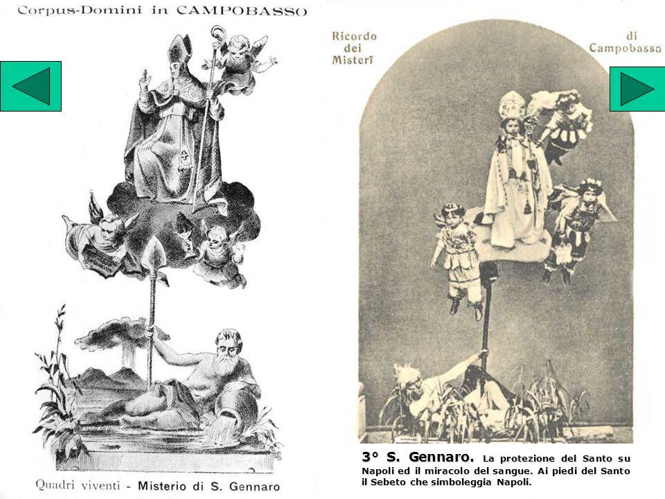 3° S. Gennaro. La protezione del Santo su Napoli ed il miracolo del sangue. Ai piedi del Santo il Sebeto che simboleggia Napoli.