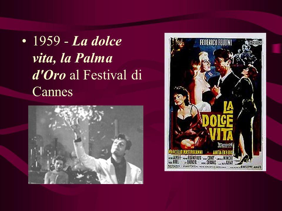 1954 - La strada, il primo Oscar 1957 - Le notti di Cabiria, il Oscar