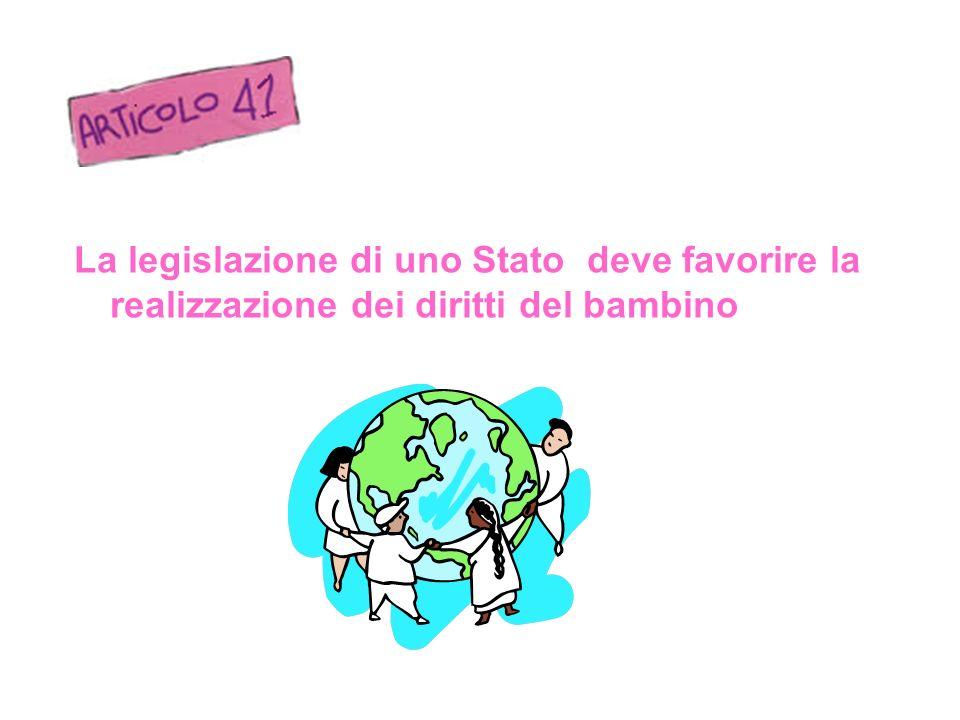 La legislazione di uno Stato deve favorire la realizzazione dei diritti del bambino