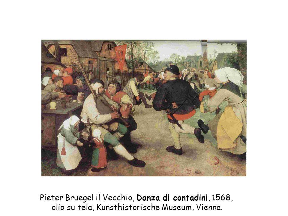 Pieter Bruegel il Vecchio, Danza di contadini, 1568, olio su tela, Kunsthistorische Museum, Vienna.