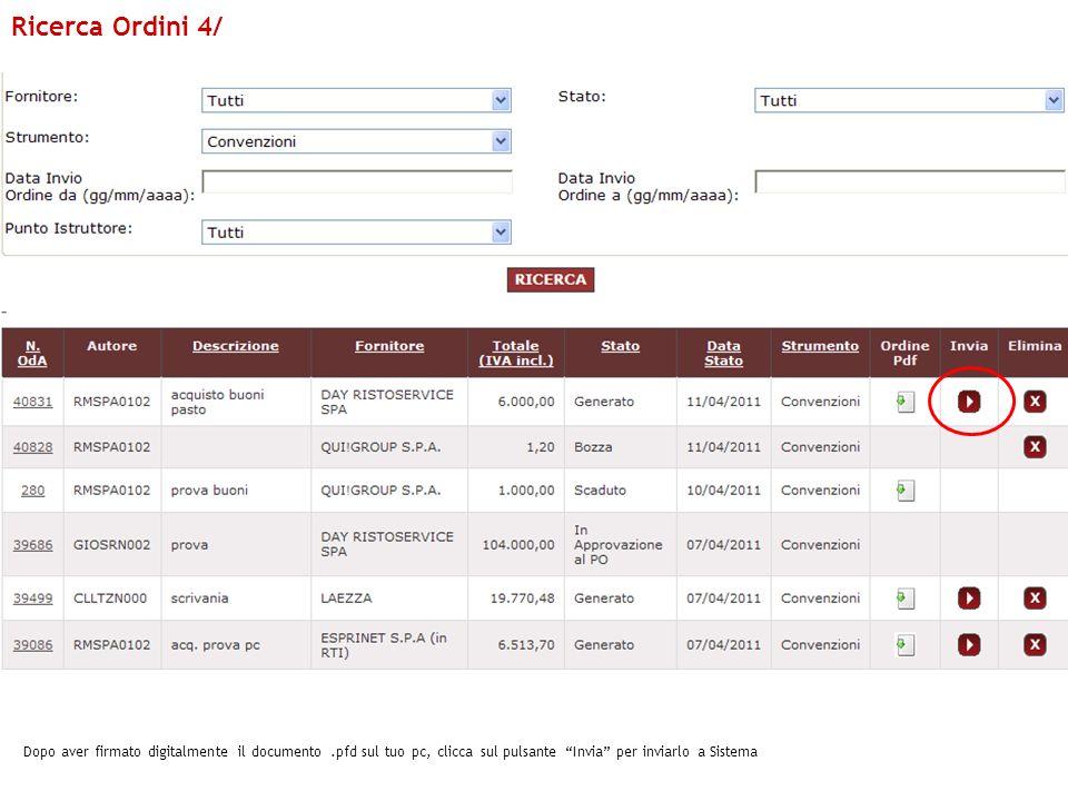 Dopo aver firmato digitalmente il documento.pfd sul tuo pc, clicca sul pulsante Invia per inviarlo a Sistema Ricerca Ordini 4/