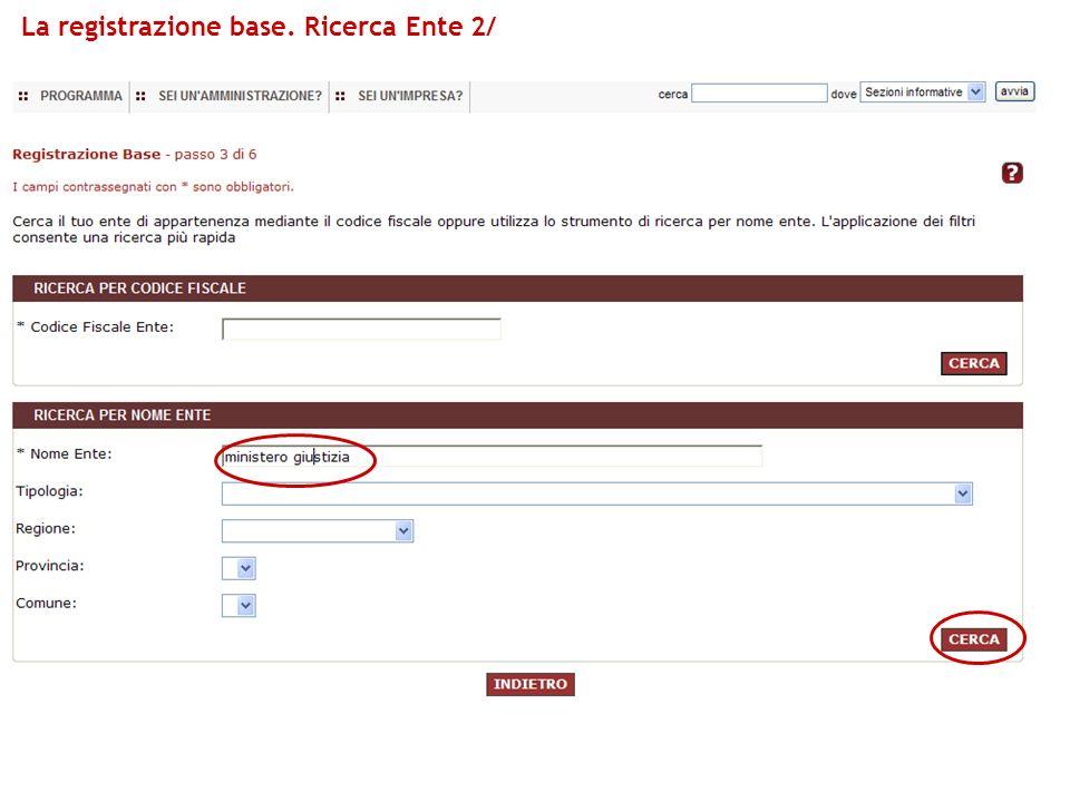 La registrazione base. Ricerca Ente 2/