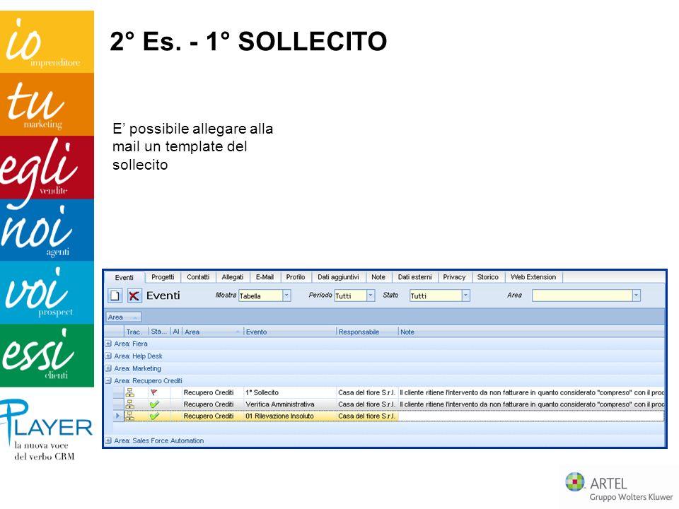 E possibile allegare alla mail un template del sollecito 2° Es. - 1° SOLLECITO